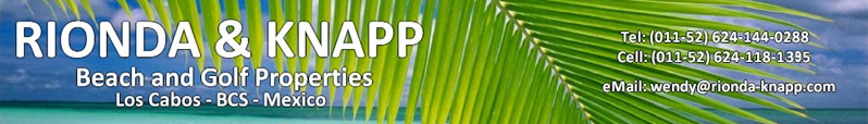 Wendy Knapp and Randy Knapp - Specializing in beach and golf course properties in Los Cabos since 1989
