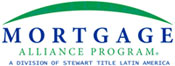 Mortgage Alliance Program - a division of Stewart Title Latin America